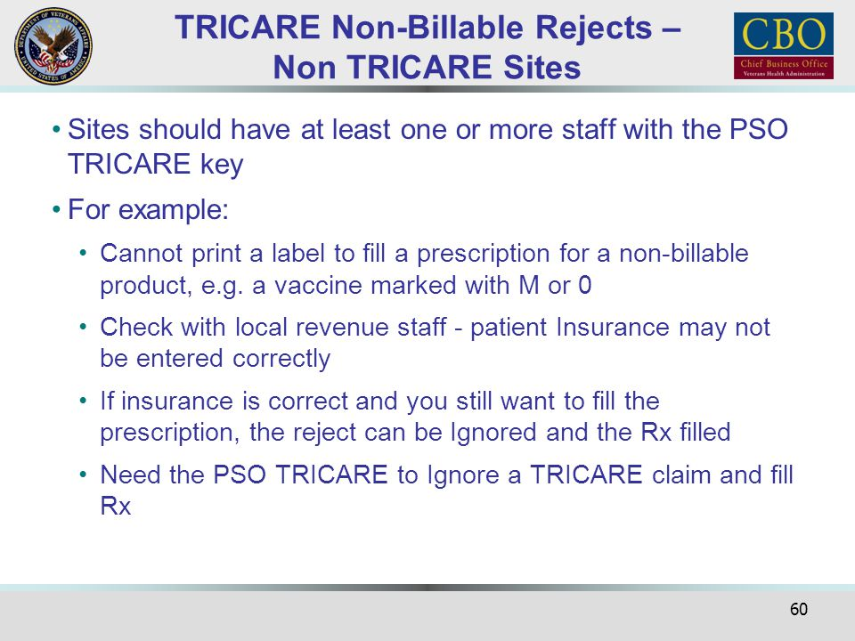 TRICARE Non-Billable Rejects – Non TRICARE Sites