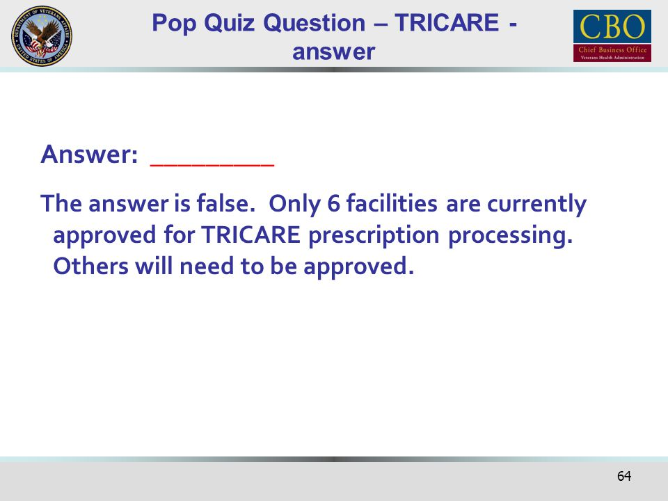 Pop Quiz Question – TRICARE - answer