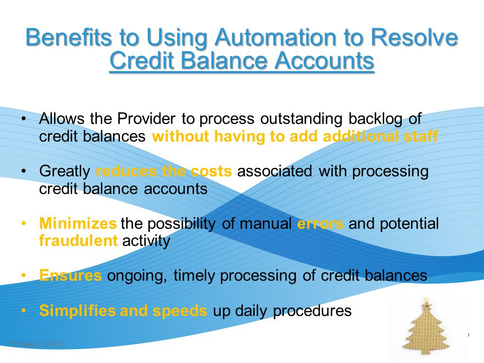 Benefits to Using Automation to Resolve Credit Balance Accounts