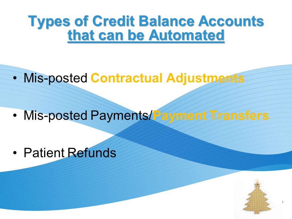 Types of Credit Balance Accounts that can be Automated