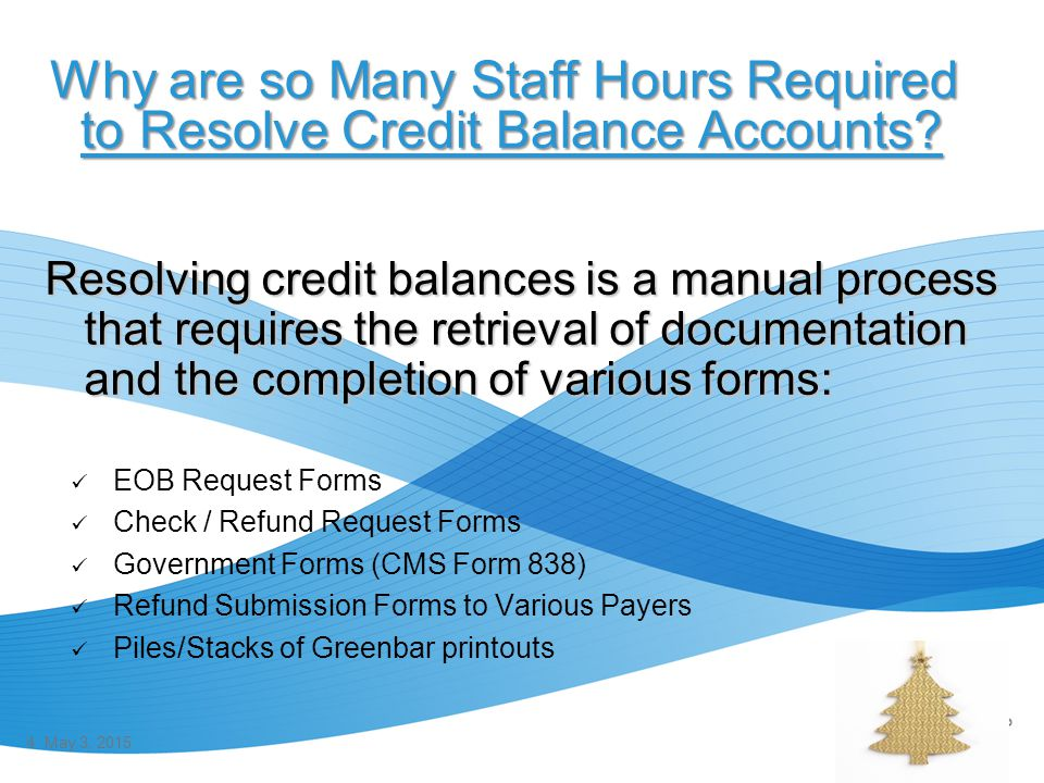 Why are so Many Staff Hours Required to Resolve Credit Balance Accounts