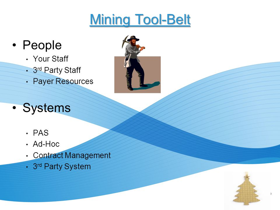 Mining Tool-Belt People Systems Your Staff 3rd Party Staff