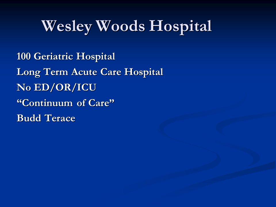 Wesley Woods Hospital 100 Geriatric Hospital