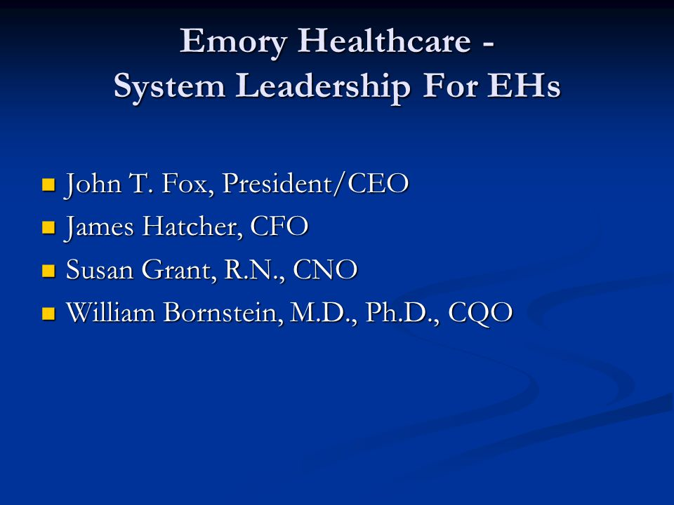 Emory Healthcare - System Leadership For EHs