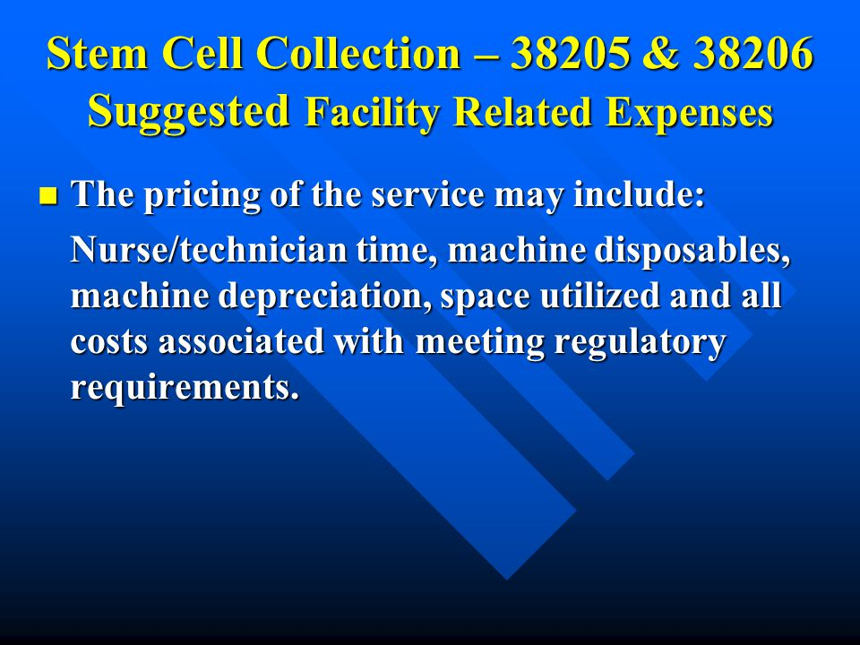Stem Cell Collection – 38205 & 38206 Suggested Facility Related Expenses