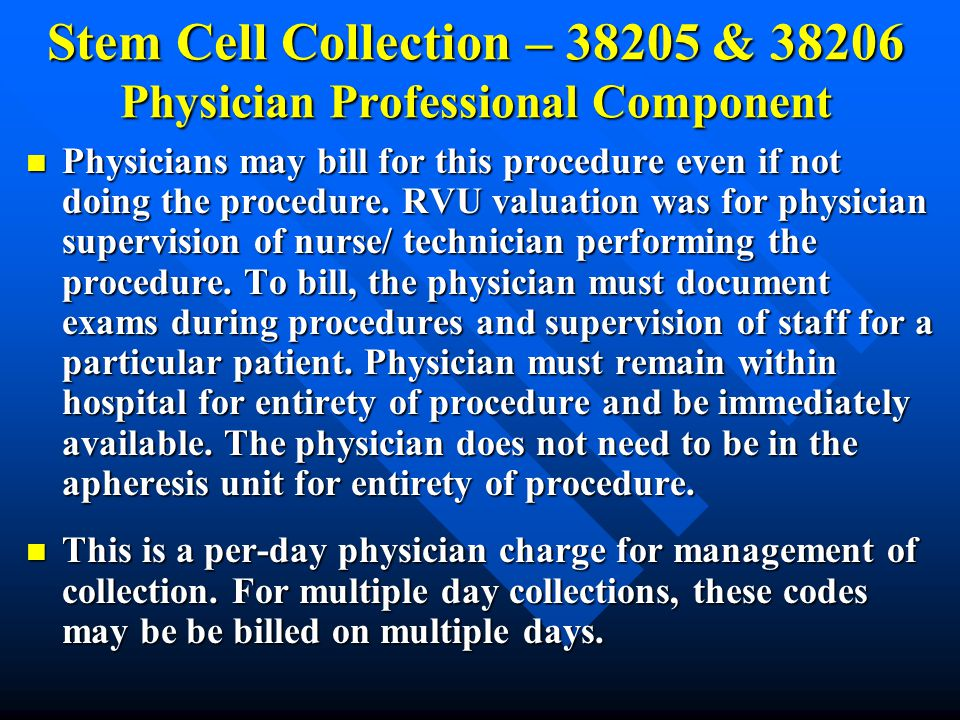 Stem Cell Collection – 38205 & 38206 Physician Professional Component