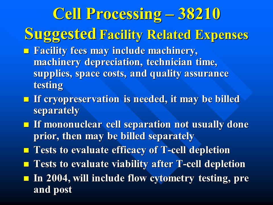 Cell Processing – 38210 Suggested Facility Related Expenses