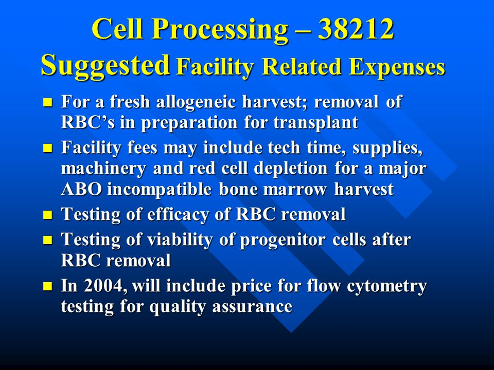 Cell Processing – 38212 Suggested Facility Related Expenses