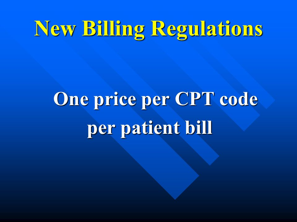 New Billing Regulations