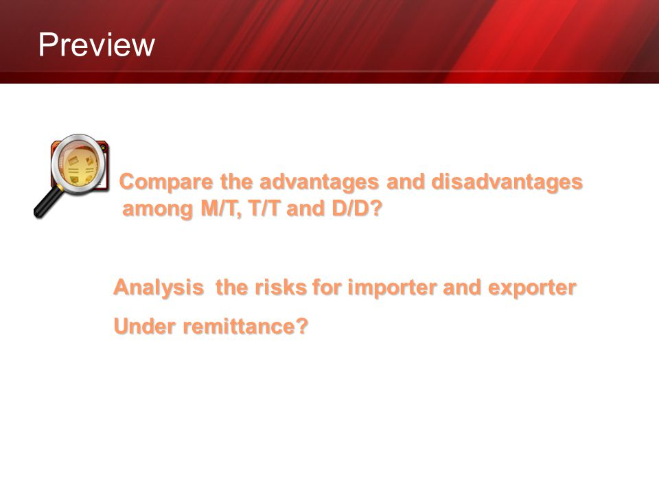 Preview Analysis the risks for importer and exporter Under remittance