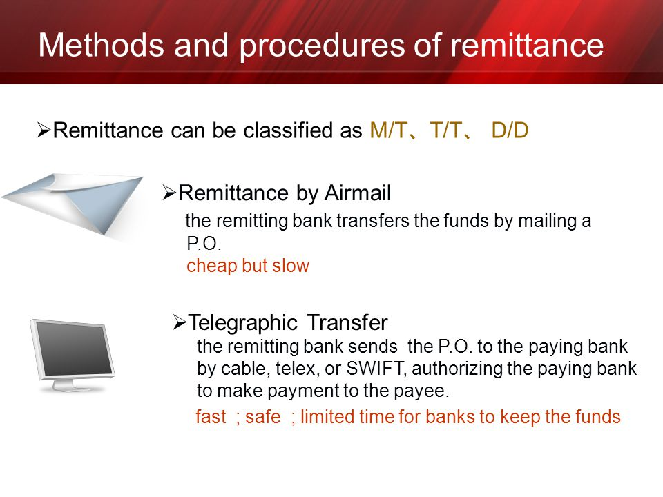 Methods and procedures of remittance