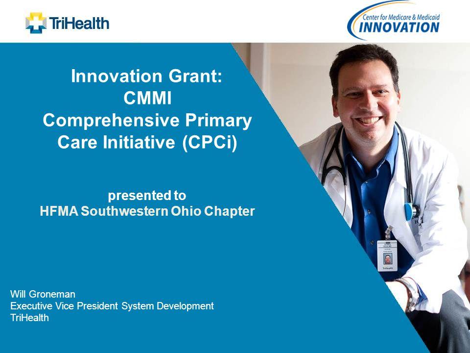 Will Groneman Executive Vice President System Development TriHealth
