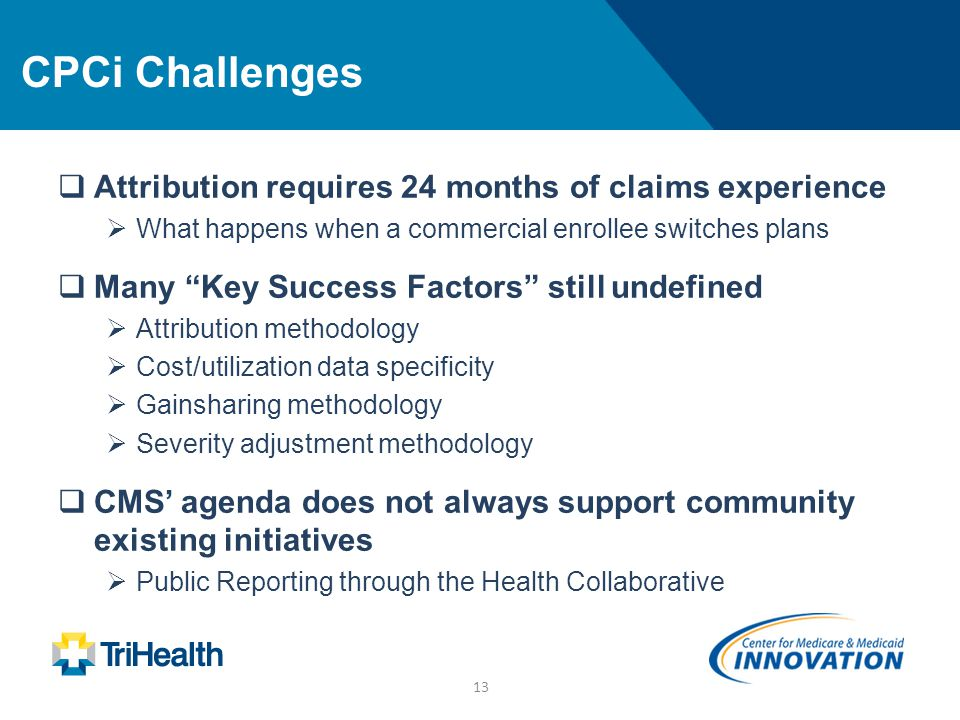 CPCi Challenges Attribution requires 24 months of claims experience