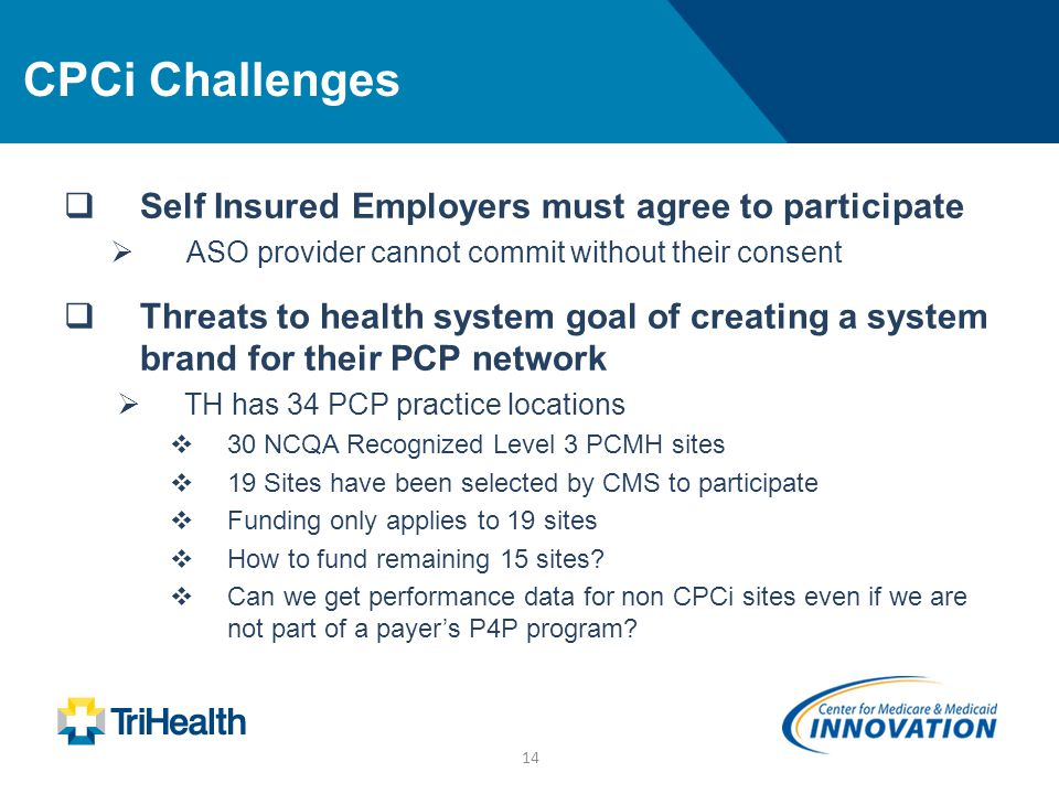 CPCi Challenges Self Insured Employers must agree to participate