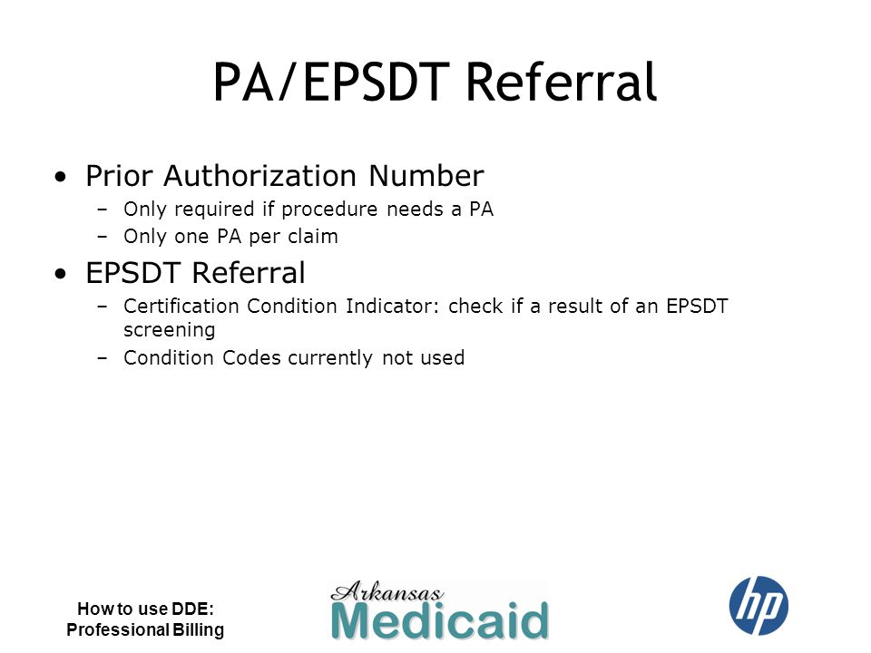 PA/EPSDT Referral Prior Authorization Number EPSDT Referral