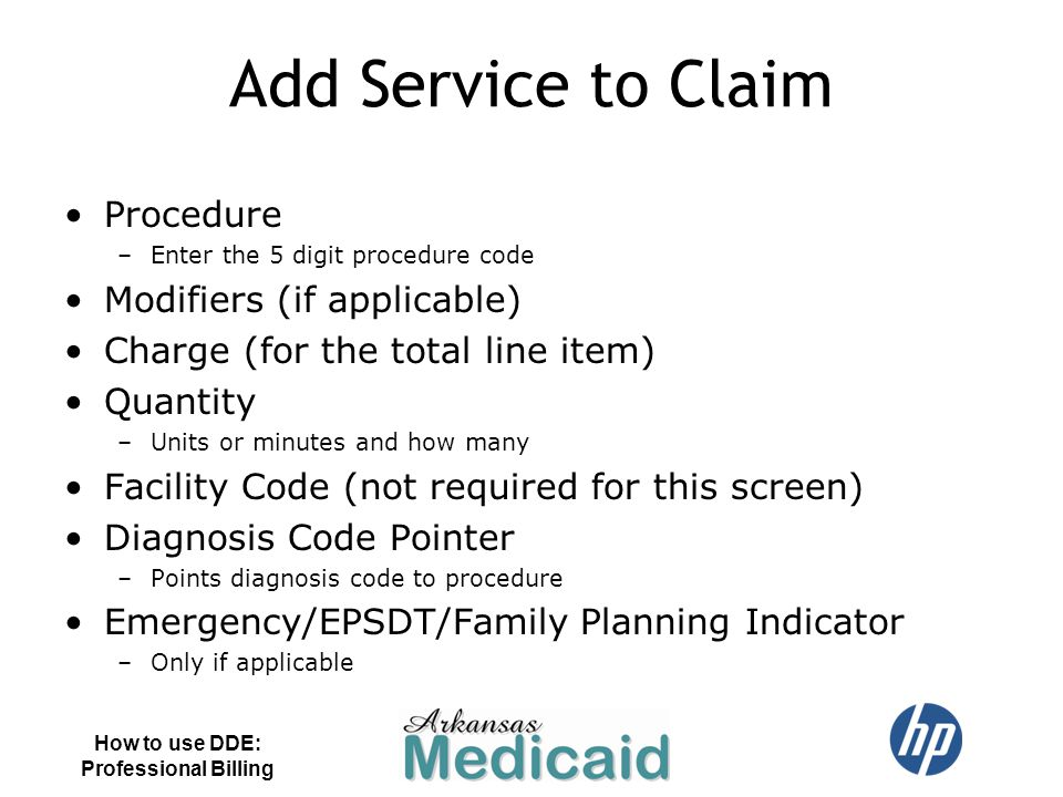 Add Service to Claim Procedure Modifiers (if applicable)