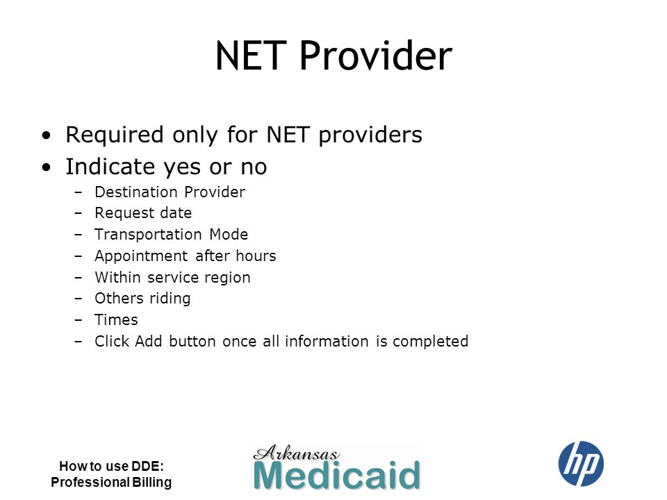 NET Provider Required only for NET providers Indicate yes or no