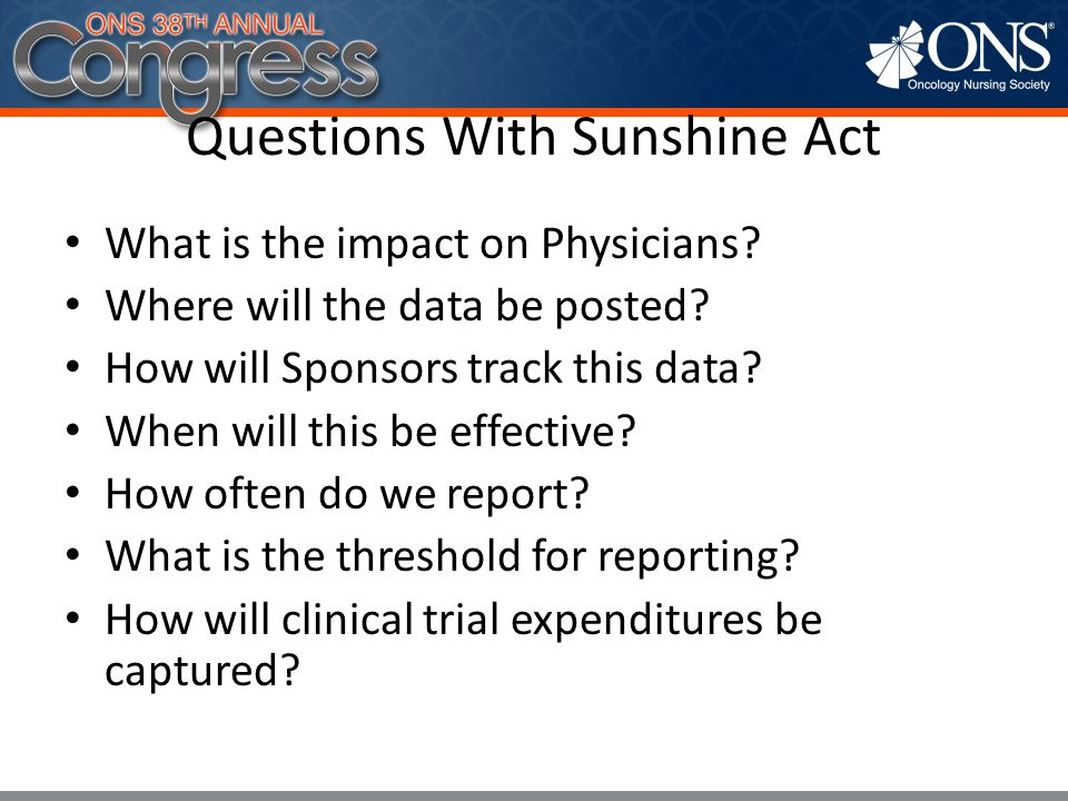 Questions With Sunshine Act