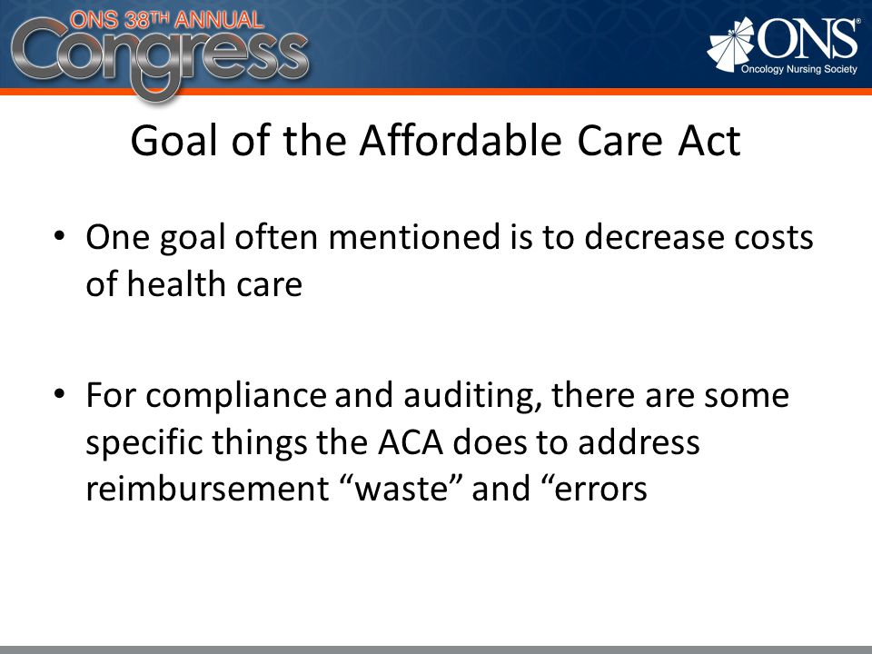 Goal of the Affordable Care Act