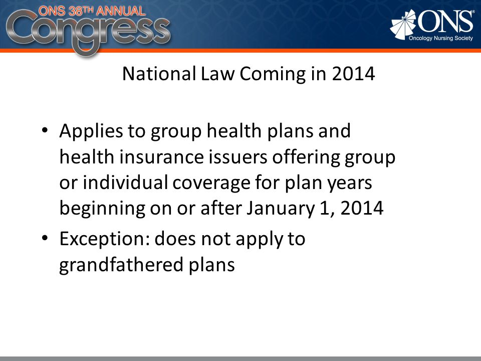 Exception: does not apply to grandfathered plans
