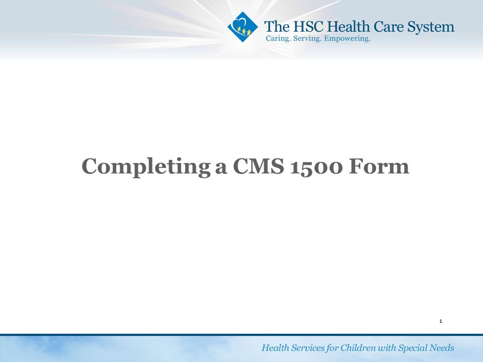 Completing a CMS 1500 Form