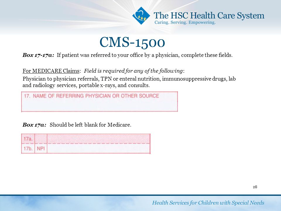 CMS-1500 Box 17-17a: If patient was referred to your office by a physician, complete these fields.