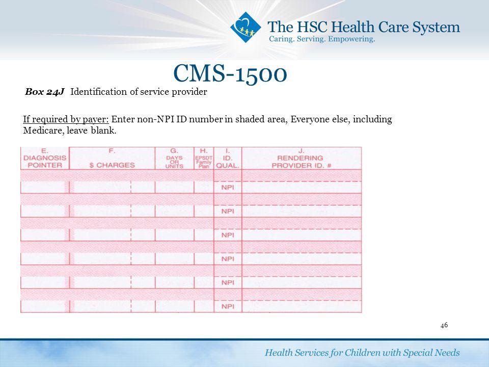 CMS-1500 Box 24J Identification of service provider