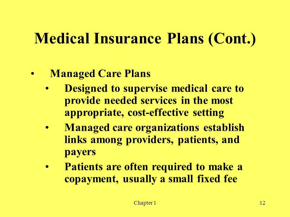 Medical Insurance Plans (Cont.)