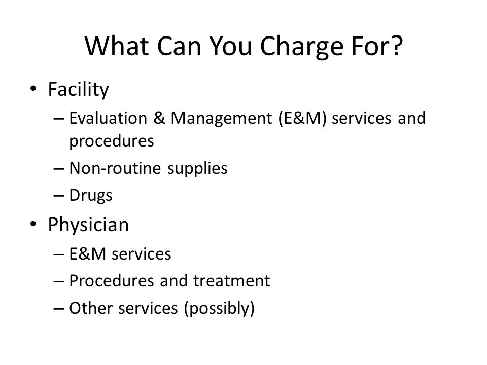 What Can You Charge For Facility Physician