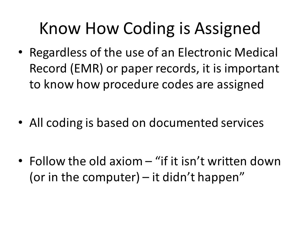 Know How Coding is Assigned