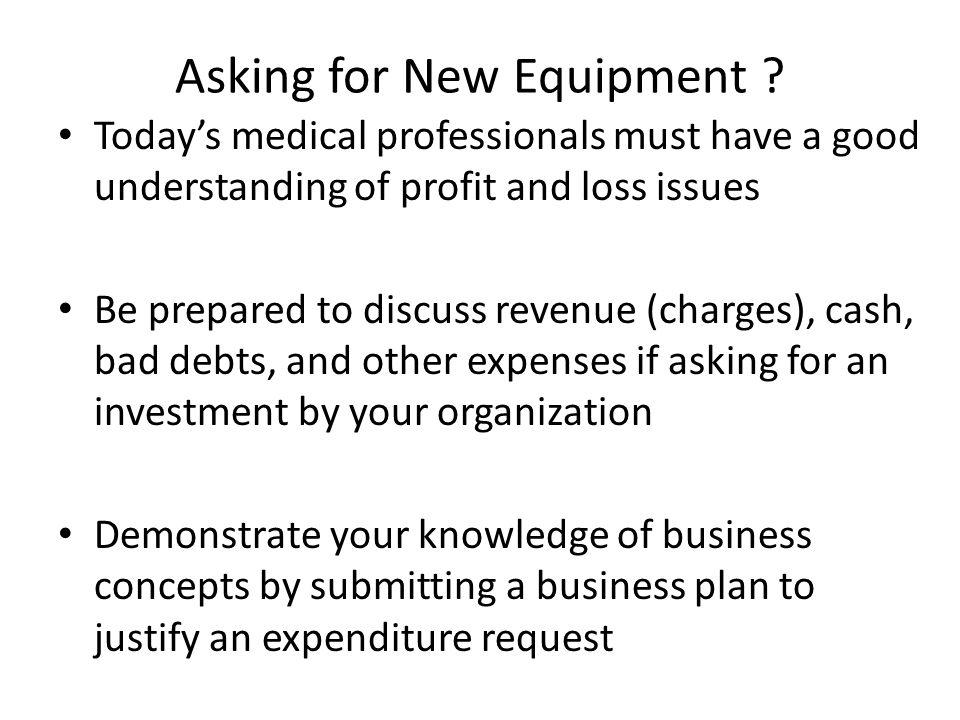 Asking for New Equipment