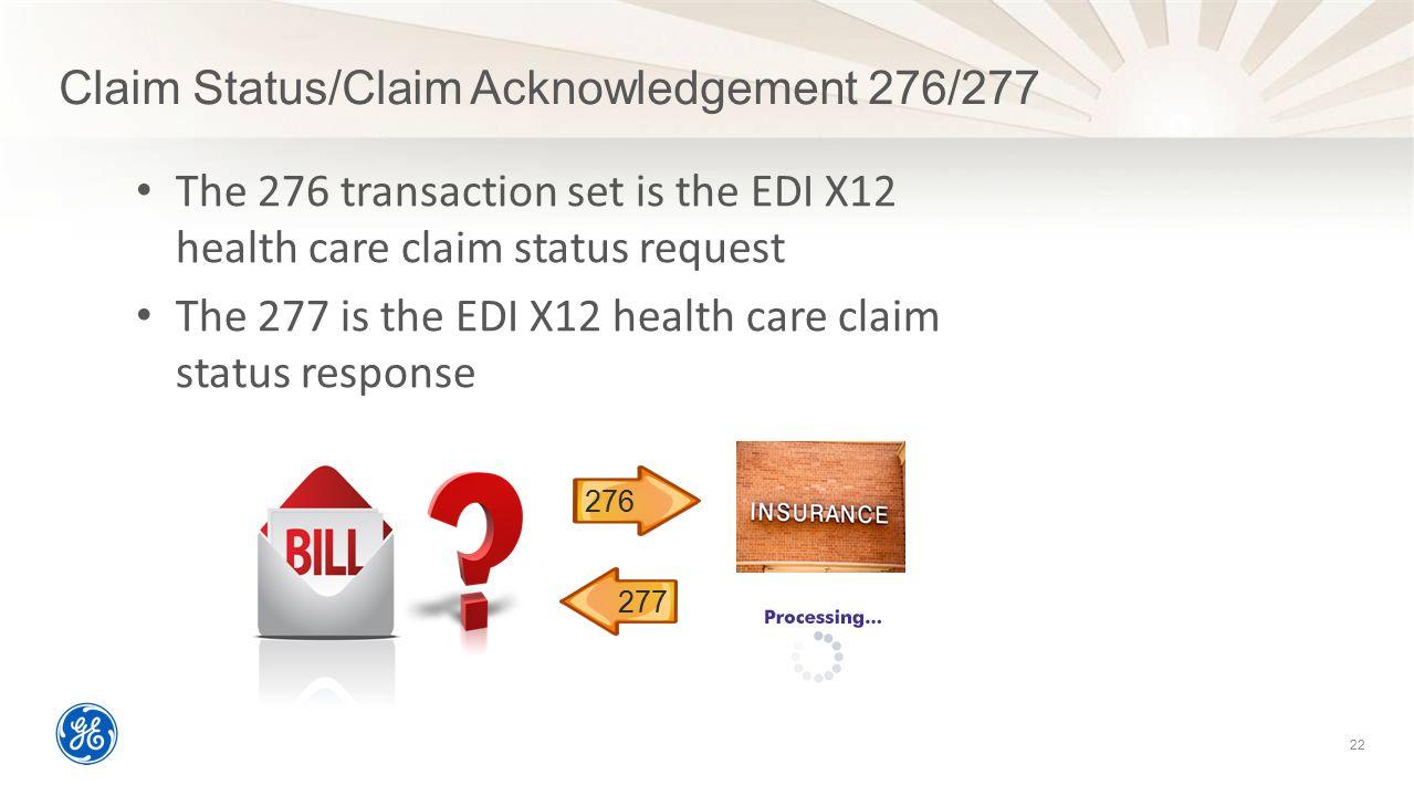 Claim Status/Claim Acknowledgement 276/277