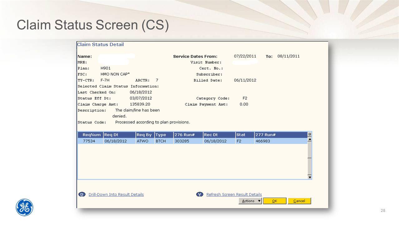 Claim Status Screen (CS)