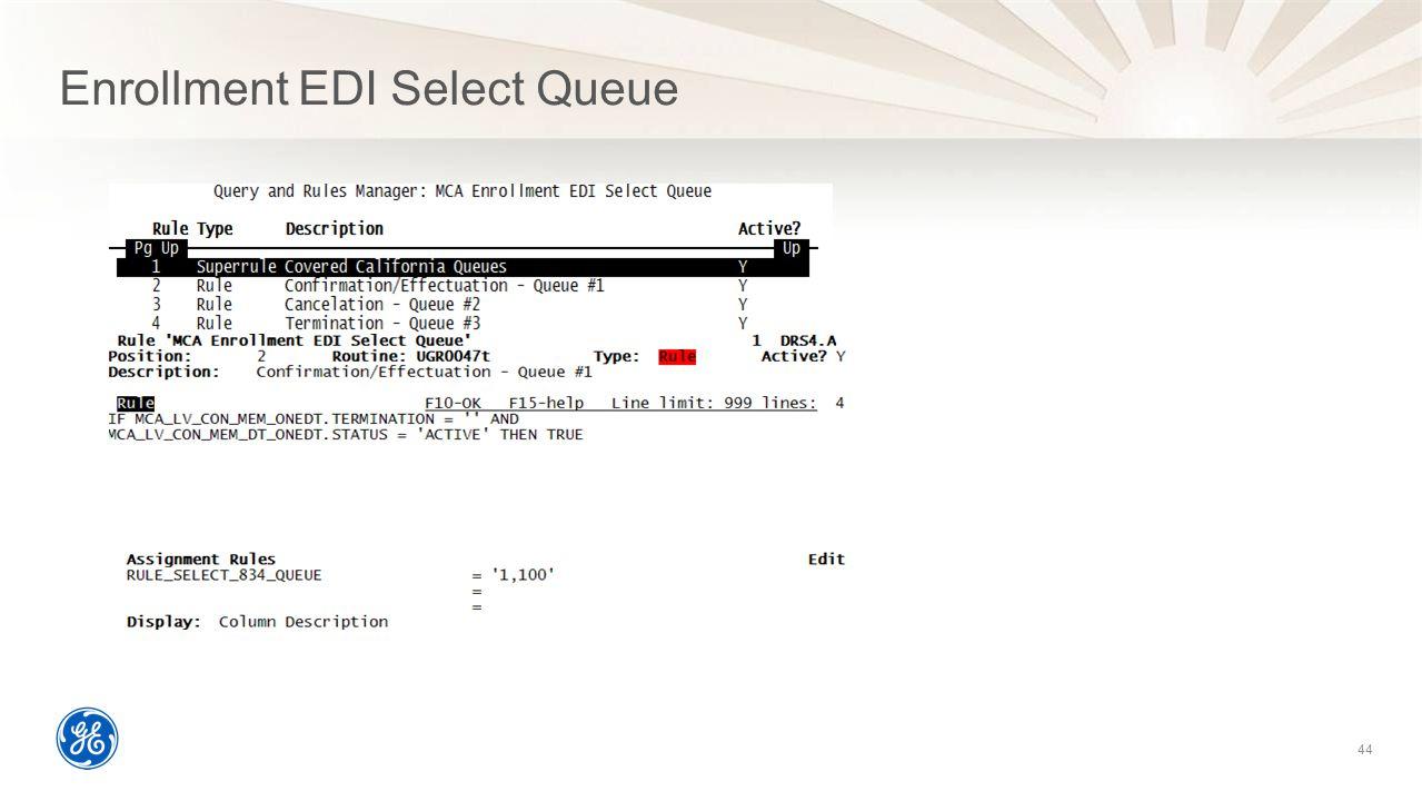 Enrollment EDI Select Queue