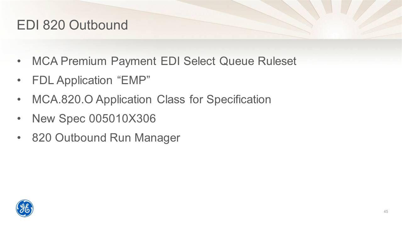 EDI 820 Outbound MCA Premium Payment EDI Select Queue Ruleset