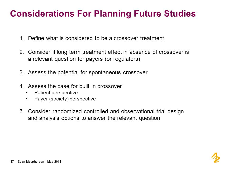 Considerations For Planning Future Studies