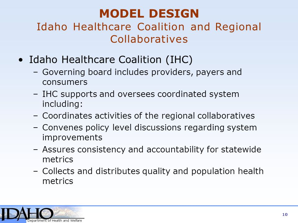 MODEL DESIGN Idaho Healthcare Coalition and Regional Collaboratives