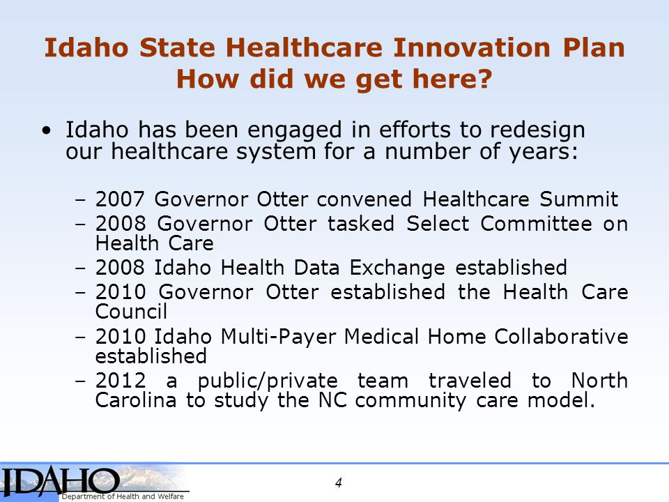 Idaho State Healthcare Innovation Plan How did we get here