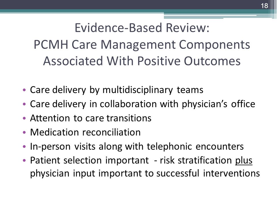 Evidence-Based Review: PCMH Care Management Components Associated With Positive Outcomes