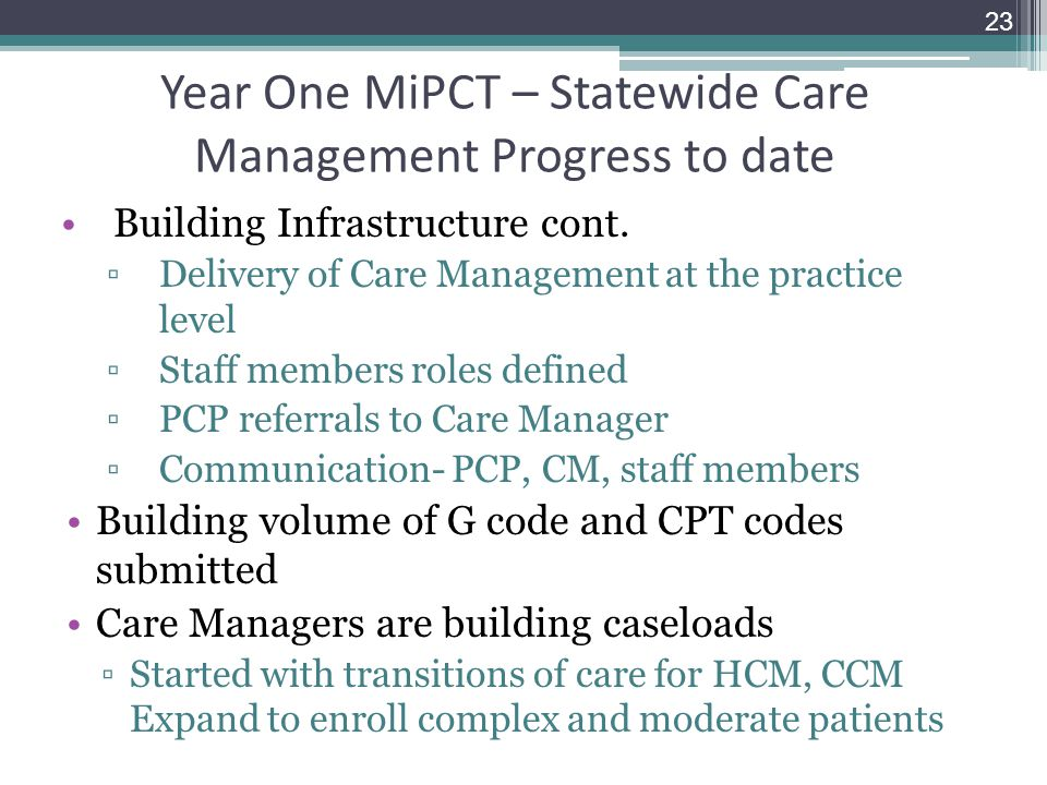 Year One MiPCT – Statewide Care Management Progress to date
