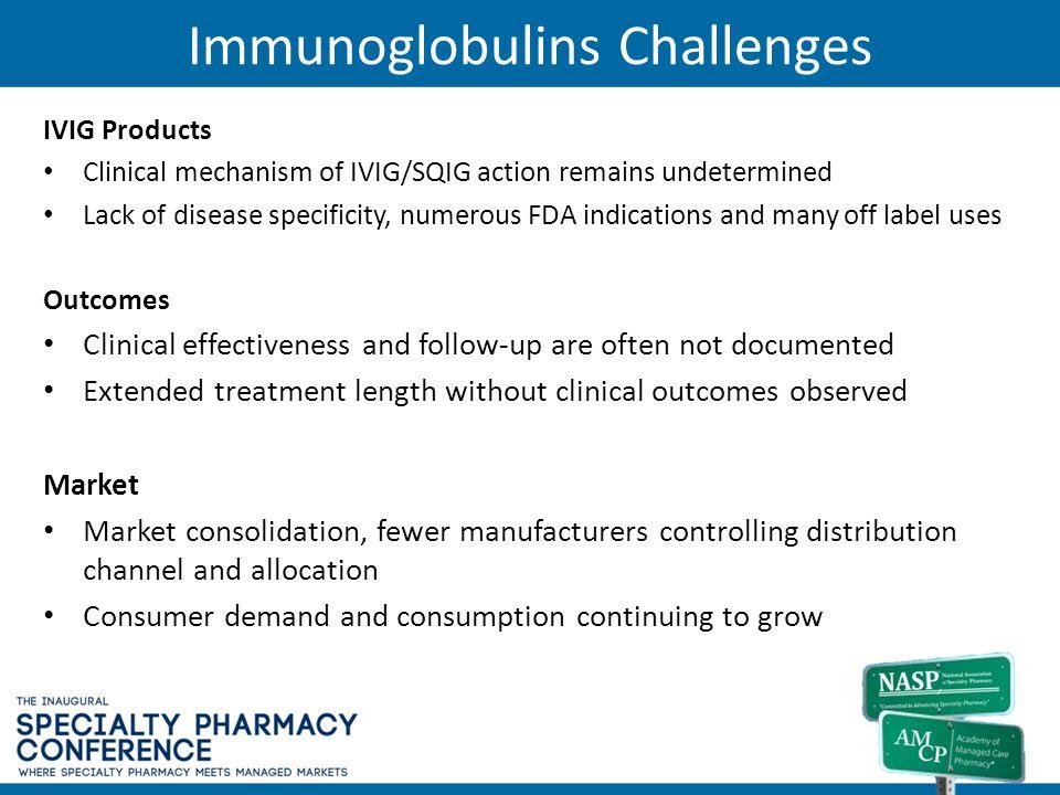 Immunoglobulins Challenges