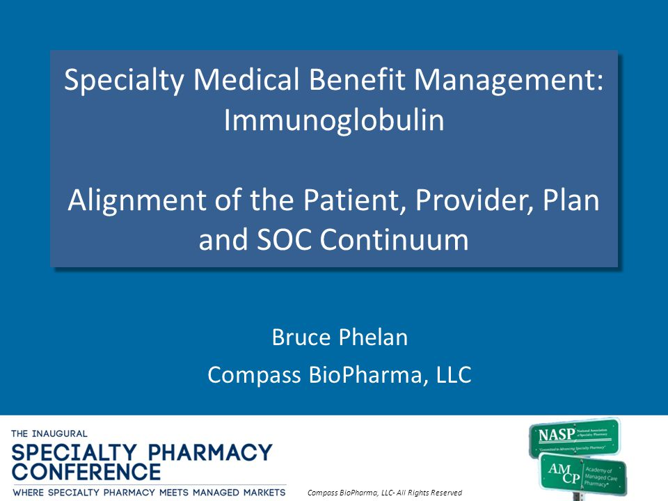 Bruce Phelan Compass BioPharma, LLC