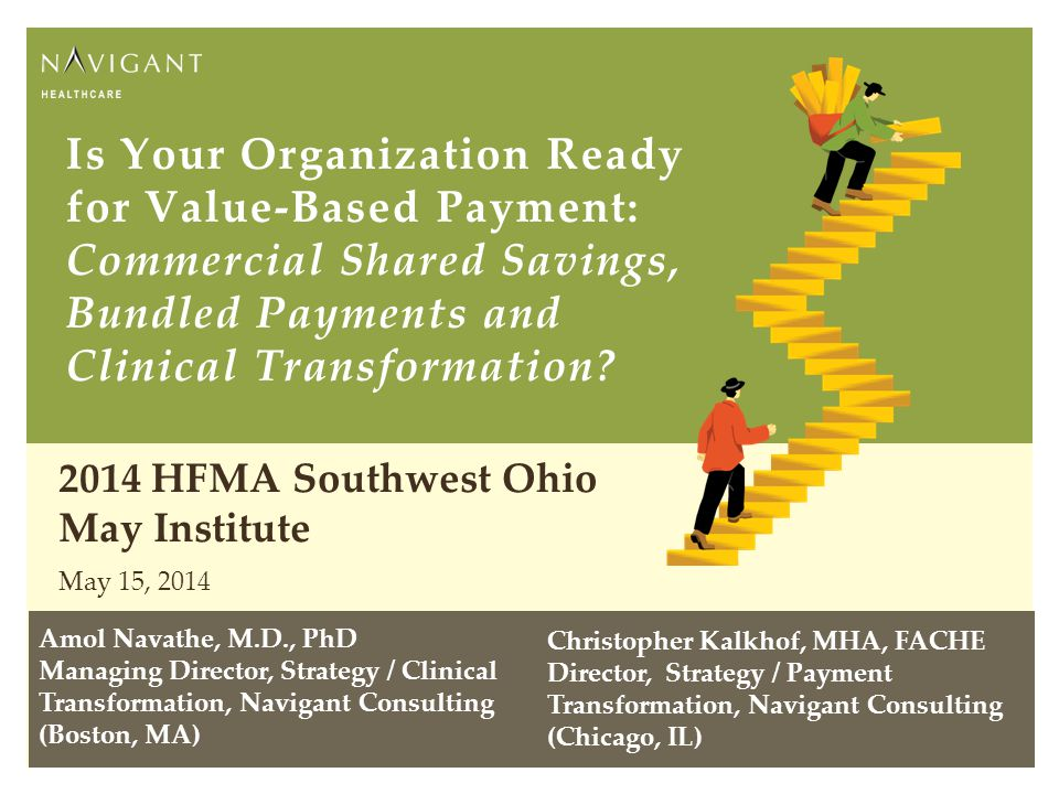Is Your Organization Ready for Value-Based Payment: Commercial Shared Savings, Bundled Payments and Clinical Transformation