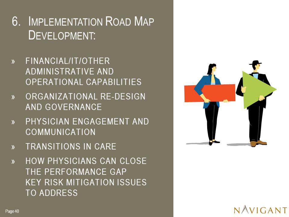 Implementation Road Map Development: