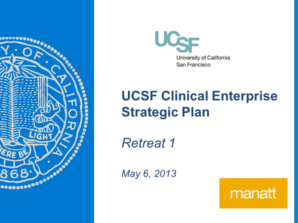 UCSF Clinical Enterprise Strategic Plan