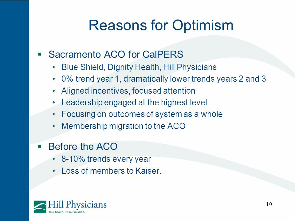 Reasons for Optimism Sacramento ACO for CalPERS Before the ACO