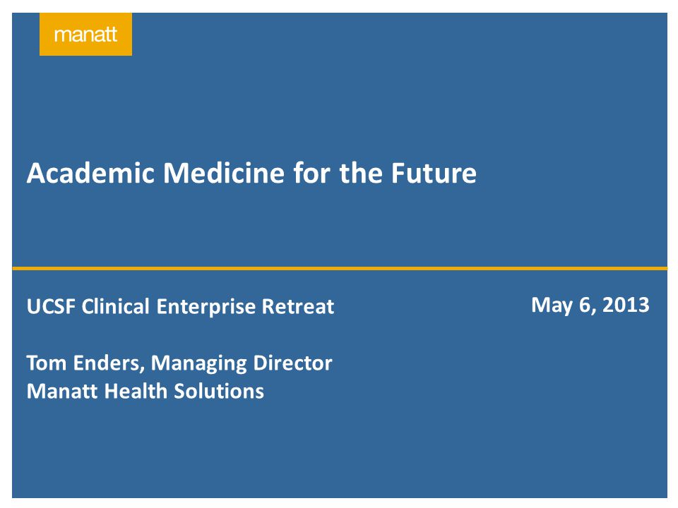 Academic Medicine for the Future