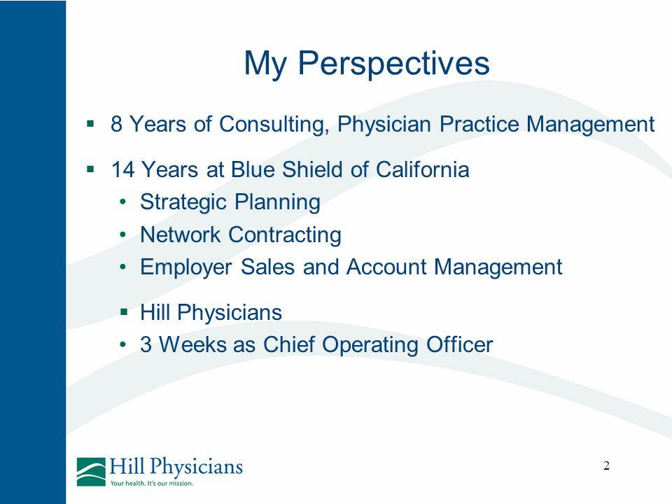 My Perspectives 8 Years of Consulting, Physician Practice Management