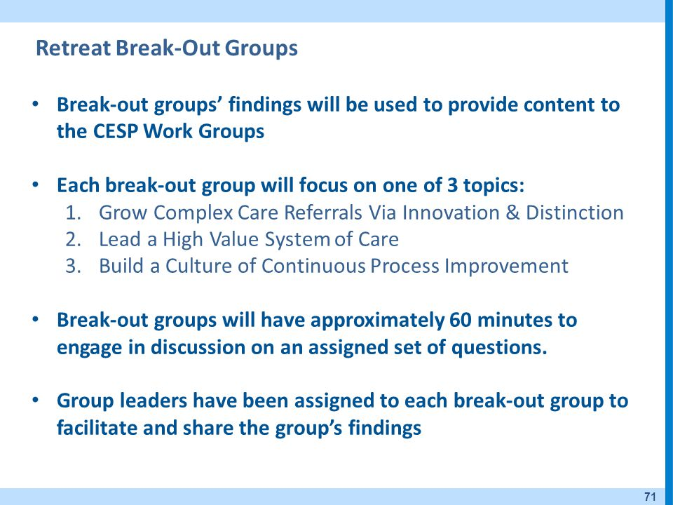 Retreat Break-Out Groups