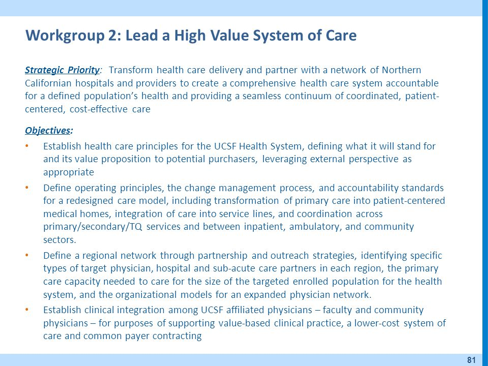 Workgroup 2: Lead a High Value System of Care